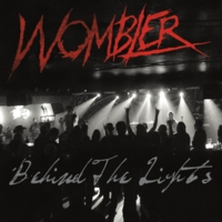 Wombler | Behind the Lights