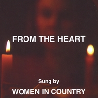 Women in Country | From the Heart
