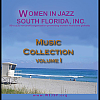 Various Artists | Women in Jazz South Florida: Music Compilation, Vol. I
