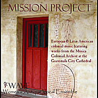 Women's Antique Vocal Ensemble | Mission Project