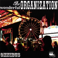 The Wonderful Organization | Omnibus
