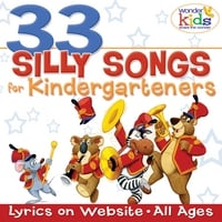 The Wonder Kids | 33 Silly Songs for Kindergarteners