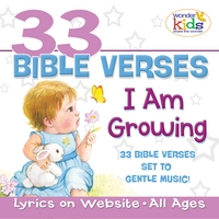 The Wonder Kids | 33 Bible Verses: I Am Growing