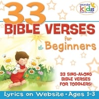 The Wonder Kids | 33 Bible Verses for Beginners