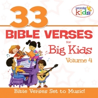 The Wonder Kids | 33 Bible Verses for Big Kids, Volume 4