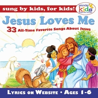 The Wonder Kids | Jesus Loves Me