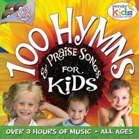The Wonder Kids | 100 Hymns and Praise Songs