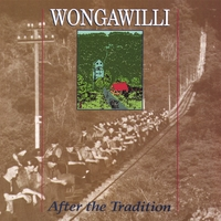 Wongawilli | After the Tradition