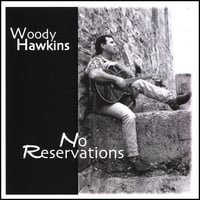 Woody Hawkins | No Reservations