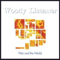 Woody Lissauer | War and the World