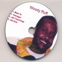 Woody Ruff | Jah Teachings