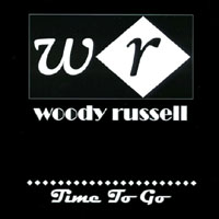 Woody Russell | Time To Go
