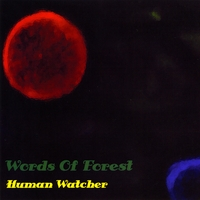 Words of Forest | Human Watcher
