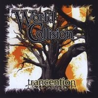 World Collision | Trancention