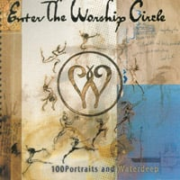 Enter the Worship Circle | First Circle