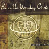 Enter the Worship Circle | Second Circle
