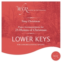 Worship Service Resources | 25 Hymns of Christmas (Lower Keys) [Piano Accompaniment]