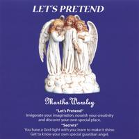 Martha Worsley and Bob Glendon | Let's Pretend