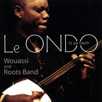 Wouassi and Roots Band | Le ONDO_ts pa toum