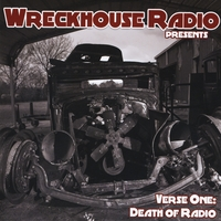 Various Artists | Wreckhouse Radio Presents - Verse One: Death of Radio