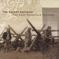 The Wright Brothers | The Lost Nashville Sessions