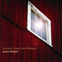Jason Wright | Scenes From the Manger