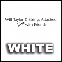 Will Taylor and Strings Attached | Beatles White Album Live
