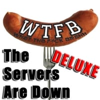 Wtfbrahh | The Servers Are Down (Deluxe Dubstep Remix)