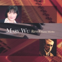 mary (mei-loc) wu | Ravel Piano Pieces