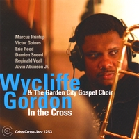 Wycliffe Gordon | In The Cross