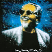 Jack Wyles | Just_ Seein _Whats_ Up