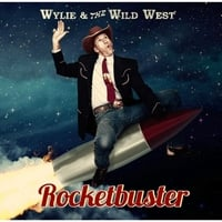 Wylie & the Wild West | Rocketbuster