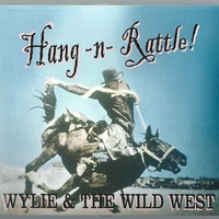 Wylie & the Wild West | Hang-N-Rattle