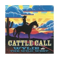 Wylie & the Wild West | Cattle Call