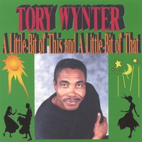 Tory Wynter | A Little Bit Of This And A Little Bit Of That