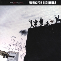 We Yes You No | Music For Beginners