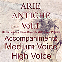 Xavier Palacios | 15 Arie antiche (Parisotti Edition), Vol. 1 Accompaniments for Medium and High Voice with transpositions
