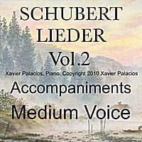 Xavier Palacios | Schubert Lieder, Vol. 2 Accompaniments for Medium Voice  with Transpositions