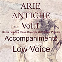 Xavier Palacios | 15 Arie Antiche (Parisotti Edition), Vol. 1 Accompaniments for Low Voice with transpositions