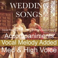 Xavier Palacios | Classical Wedding Songs (10 Favorites) [Accompaniments with Melody Added, For Medium and High Voice]