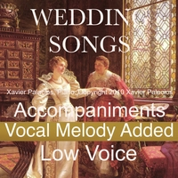 Xavier Palacios | Classical Wedding Songs (10 Favorites) [Accompaniments with Melody Added, for Low Voice]