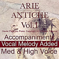 Xavier Palacios | 15 Arie Antiche (Parisotti Edition) Vol. 1. [Accompaniments with Melody Added, for Medium And High Voice.]