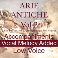 Xavier Palacios | 15 Arie Antiche (Parisotti Edition), Vol. 2.  Accompaniments With Melody Added,  for Low Voice.