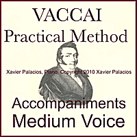 Xavier Palacios | Vaccai Practical Vocal Method Accompaniments for Medium Voice