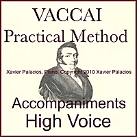 Xavier Palacios | Vaccai Practical Vocal Method Accompaniments for High Voice with transpositions