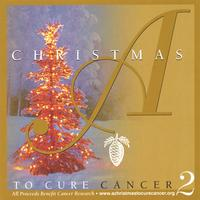 Various Artists | A Christmas To Cure Cancer 2