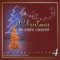 Various Artists | A Christmas To Cure Cancer 4
