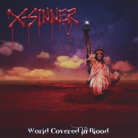 X-Sinner | World Covered In Blood
