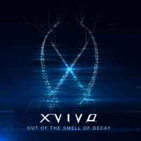 X-Vivo | Out of the Smell of Decay