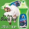 Ya Boy Black Ice: TCC - EP